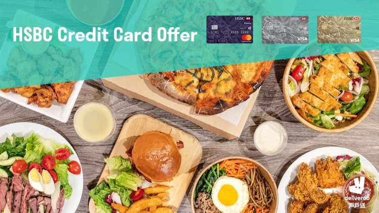 HSBC Credit Cards offers! - Deliveroo Foodscene