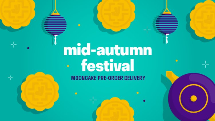 Mooncake Pre-order and Delivery Now Available!